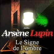 Le Signe de l'ombre (Arsène Lupin 16)   Maurice Leblanc