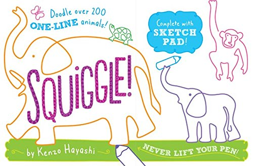 Squiggle!: Doodle Over 200 One-Line Animals! (200 Best Companies To Work For)