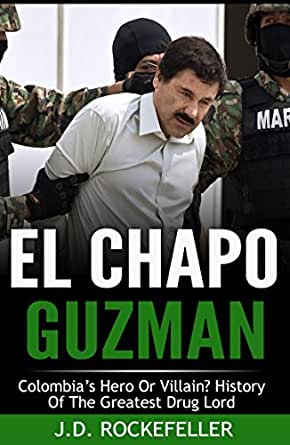 Amazon.com: El Chapo Guzman: Colombias Hero or Villain ...