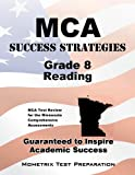 MCA Success Strategies Grade 8 Reading Study Guide, MCA Exam Secrets Test Prep Team, 1630940461