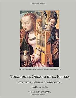 Tocando el Órgano de la Iglesia (Spanish Edition): Noel Jones: 9781982002244: Amazon.com: Books