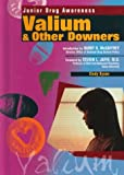 Valium and Other Downers, Cindy Dyson, 0791052060