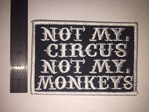 THERMOCOLLANT ECUSSON PATCHES AUFNAHER TOPPA NOT MY CIRCUS NOT MY MONKEYS WHITE
