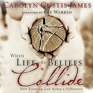 When Life and Beliefs Collide Audiobook