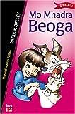 img - for Mo Mhadra Beoga (Sraith Sos) (Irish Edition) book / textbook / text book