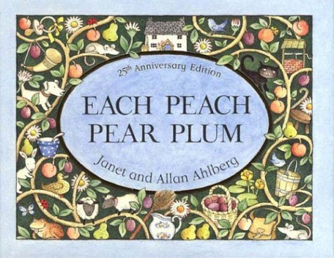 Read Online Each Peach Pear Plum pdf