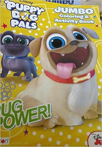 Disney Puppy Dog Pals Jumbo Coloring Activity Book Pug Power Junior 9781505054736 Amazon Books