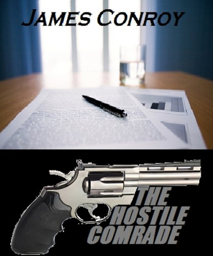 The Hostile Comrade by [Conroy, James]