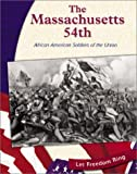 The Massachusetts 54th, Gina DeAngelis, 0736813438