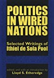 Politics in Wired Nations: Selected Writings