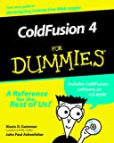 Coldfusion 4 for Dummies, Alexis D. Gutzman, 0764506048