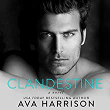 Clandestine: A Novel Audiobook by Ava Harrison Narrated by Aaron Shedlock, Lia Langola