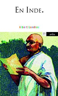 En Inde par Albert Londres