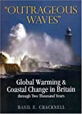 Coastal Change and Global Warming, Basil Cracknell, 1860773443