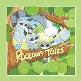 Raccoon Tales by [DeKok, Joy]