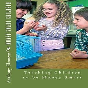 Money Smart Children Audiobook