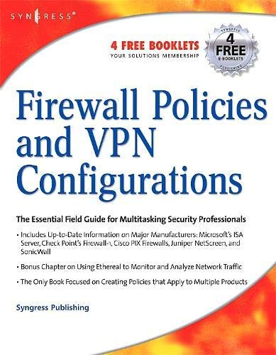 [Firewall Policies and VPN Configurations] [Author: Syngress, Syngress] [September, 2006]