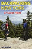 Backpacking New York: 37 Great Hikes