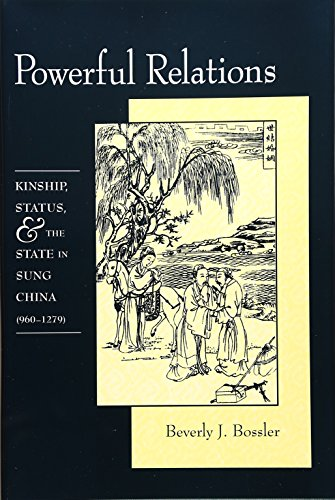 Powerful Relations: Kinship, Status, and the State in Sung China (960-1279) (Harvard-Yenching Institute Monograph - Center Beverly Map