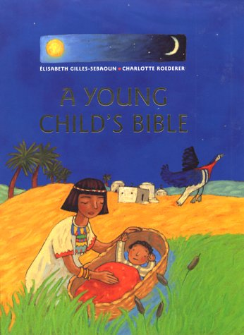 A Young Child's Bible