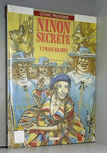 Ninon secrète, tome 2 : Mascarades by (Album)