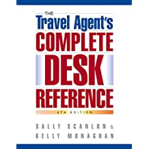 The Travel Agent's Complete Desk Reference