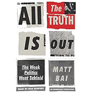 All the Truth Is Out Audiobook