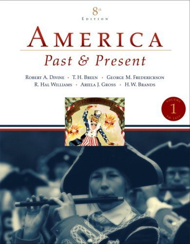 Supplement: America Past and Present, Volume I, Unbound (for Books a la Carte Plus) - America Past and Present, Volume 1