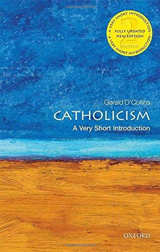 Catholicism  A Very Short Introduction  Very Short Introductions
