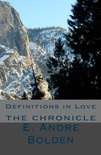 Definitions in Love: The Chronicle