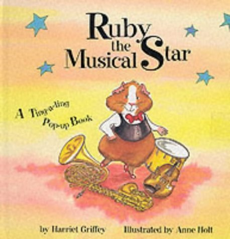 Ruby the Musical Star: A Ting-a-ling Pop-up Book (Pop Up) by Harriet Griffey (2001-05-21) PDF