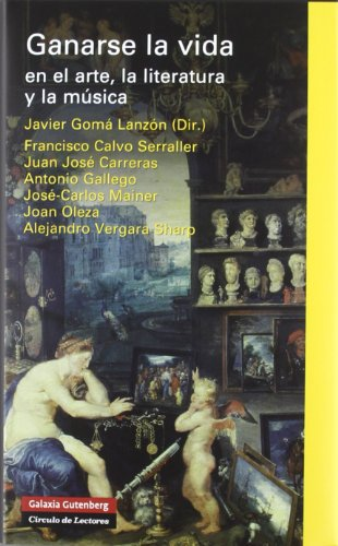 Descargar Libro Ganarse La Vida En El Arte, La Literatura Y La Música: Varias Conferencias Fundació March Vvaa