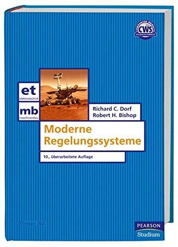 Moderne Regelungssysteme (Pearson Studium - Elektrotechnik)