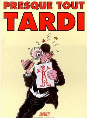 Presque tout Tardi (French Edition)