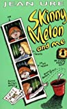 img - for Skinny Melon and Me book / textbook / text book