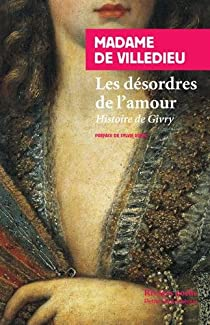 Les désordres de l'amour : Histoire de Givry par Villedieu