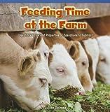 Feeding Time at the Farm, Julian Delrose, 147772043X