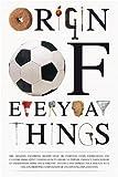 Origin of Everyday Things
