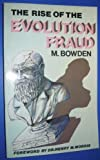 Rise of the Evolution Fraud, Malcolm Bowden, 0890510857