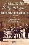 Deux siècles ensemble, 1795-1995, tome 1 : Juifs et Russes avant la révolution par Soljenitsyne