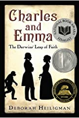 Charles and Emma: The Darwins' Leap of Faith Kindle Edition