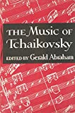 img - for The Music of Tchaikovsky book / textbook / text book