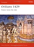 Orléans 1429: France turns the tide