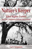Nature's Keeper, Gary Ferguson, 1591520851
