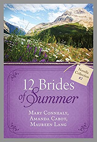 book cover of The 12 Brides of Summer Novella Collection #2