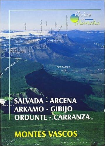Descargas de audiolibros de dominio público Salvada - arcena - arkamo - gibijo - ordunte - Carranza - Montes vascos (Guias De Montaña) ePub