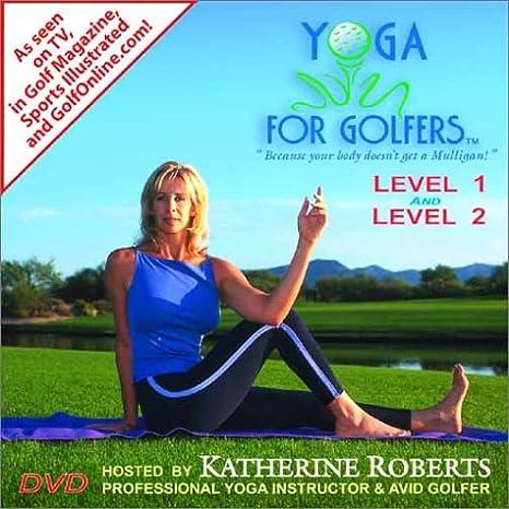 Amazon Com Yoga For Golfers Level 1 2 Kathrine Roberts Movies Tv