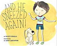 And He Sneezed Again! by Kayci Visalli ebook deal