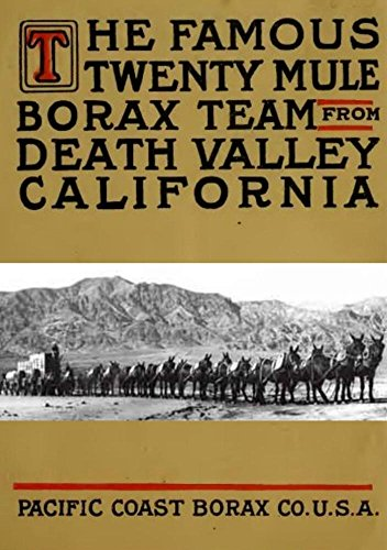 The Famous Twenty Mule Borax Team from Death Valley, California