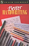 img - for Better Handwriting (Teach Yourself) book / textbook / text book